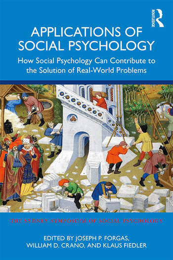 Applications of Social Psychology How Social Psychology Can Contribute to the Solution of Real-World Problems book cover
