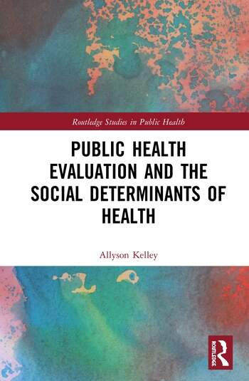 Public Health Evaluation and the Social Determinants of Health book cover