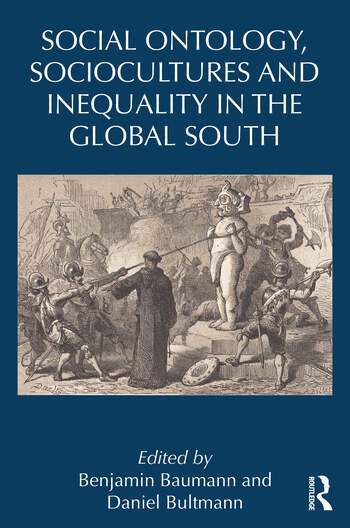 Social Ontology, Sociocultures and Inequality in the Global South book cover