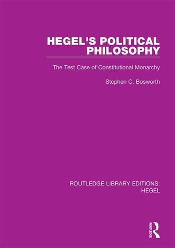 Hegel's Political Philosophy The Test Case of Constitutional Monarchy book cover