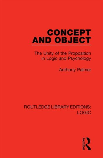 Concept and Object The Unity of the Proposition in Logic and Psychology book cover
