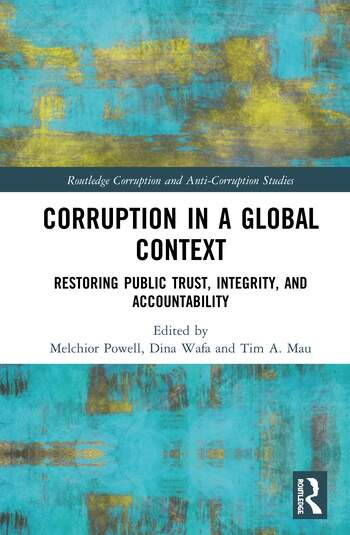Corruption in a Global Context Restoring Public Trust, Integrity, and Accountability book cover