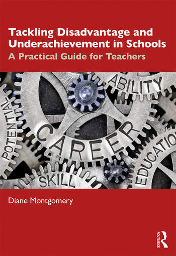 Tackling Disadvantage and Underachievement in Schools A Practical Guide for Teachers book cover