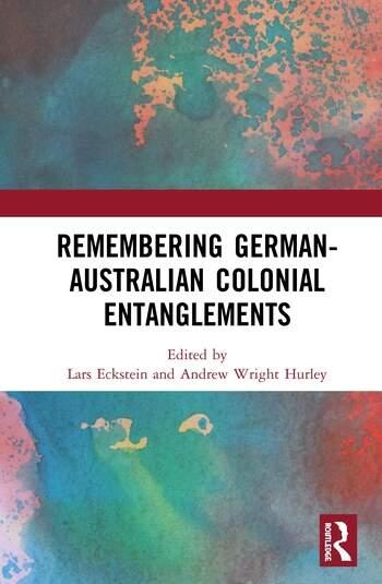 Remembering German-Australian Colonial Entanglements book cover