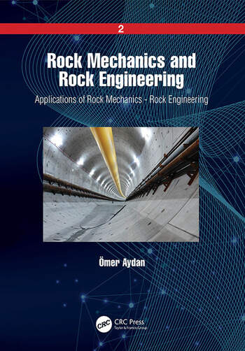 Rock Mechanics and Rock Engineering Volume 2: Applications of Rock Mechanics - Rock Engineering book cover