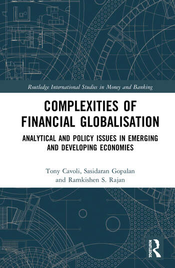 Complexities of Financial Globalisation Analytical and Policy Issues in Emerging and Developing Economies book cover