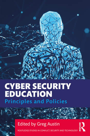 Cyber-Security Education Principles and Policies book cover