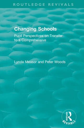 Changing Schools Pupil Perspectives on Transfer to a Comprehensive book cover