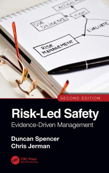 Risk-Led Safety: Evidence-Driven Management, Second Edition book cover