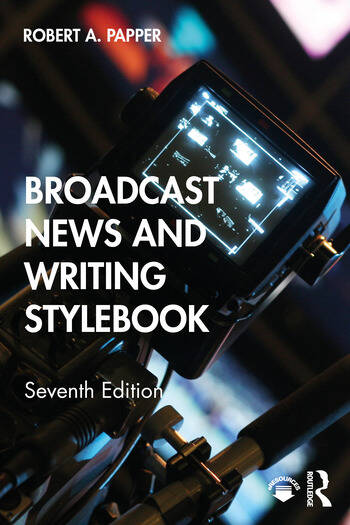 Broadcast News and Writing Stylebook book cover