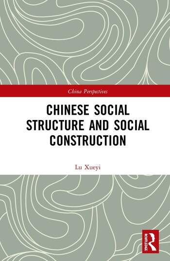 Chinese Social Structure and Social Construction book cover
