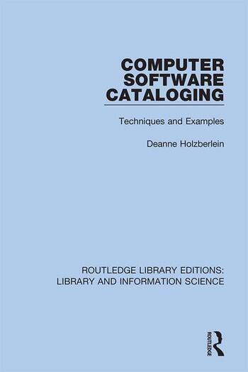 Computer Software Cataloging Techniques and Examples book cover