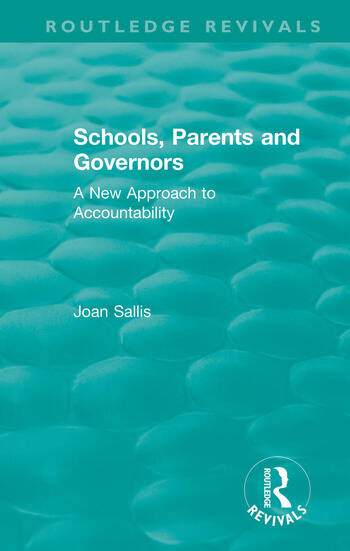 Schools, Parents and Governors A New Approach to Accountability book cover