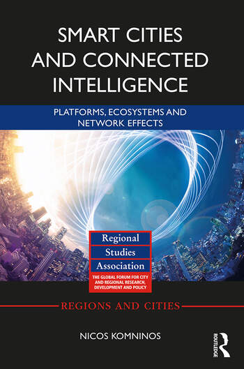 Smart Cities and Connected Intelligence Platforms, Ecosystems and Network Effects book cover