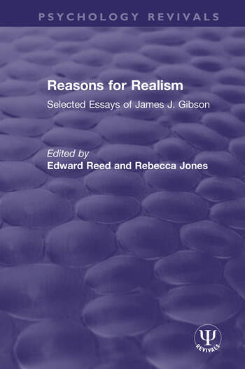 Reasons for Realism Selected Essays of James J. Gibson book cover