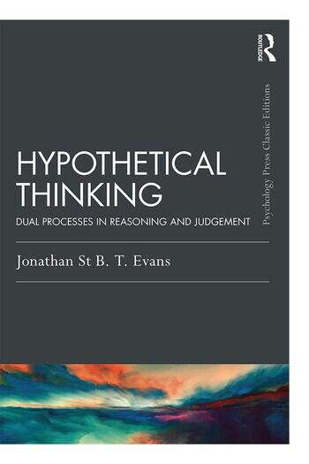 Hypothetical Thinking Dual Processes in Reasoning and Judgement book cover