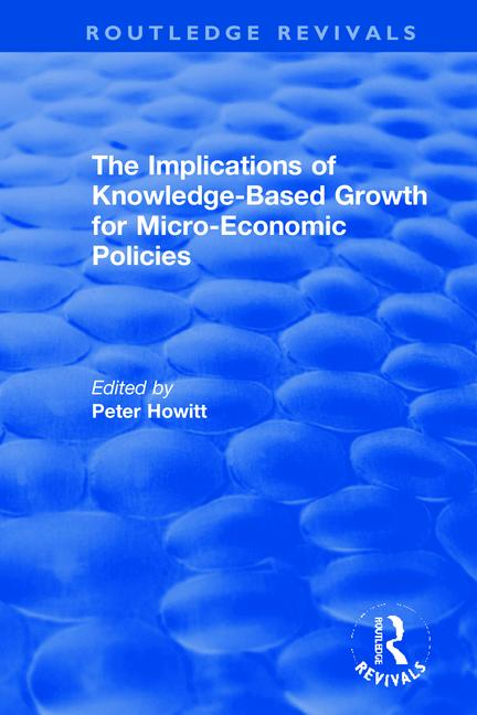 The Implications of Knowledge-Based Growth for Micro-Economic Policies book cover