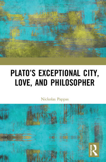 Plato's Exceptional City, Love, and Philosopher book cover