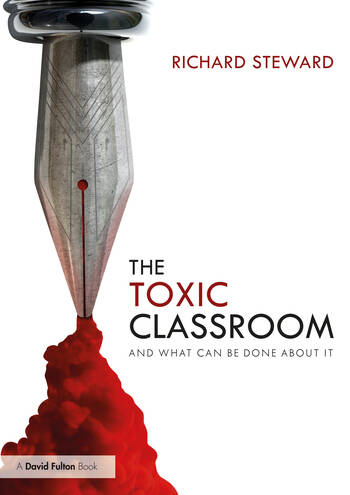 The Toxic Classroom And What Can be Done About It book cover