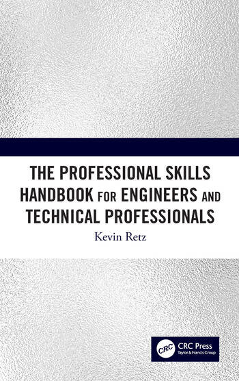 The Professional Skills Handbook For Engineers And Technical Professionals book cover