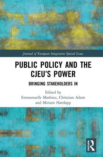 Public Policy and the CJEU's Power Bringing Stakeholders In book cover