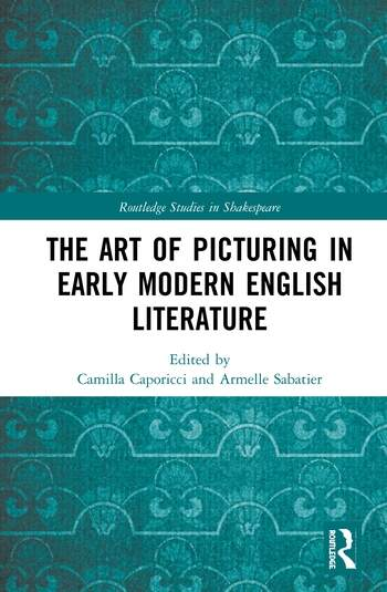 The Art of Picturing in Early Modern English Literature book cover