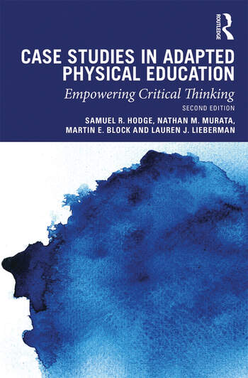 Case Studies in Adapted Physical Education Empowering Critical Thinking book cover
