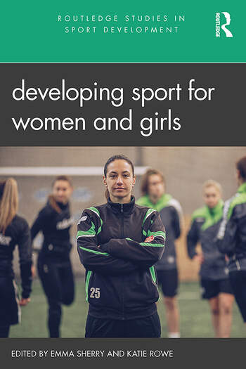 Developing Sport for Women and Girls book cover