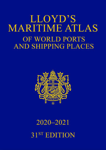 Lloyd's Maritime Atlas of World Ports and Shipping Places 2020-2021 book cover