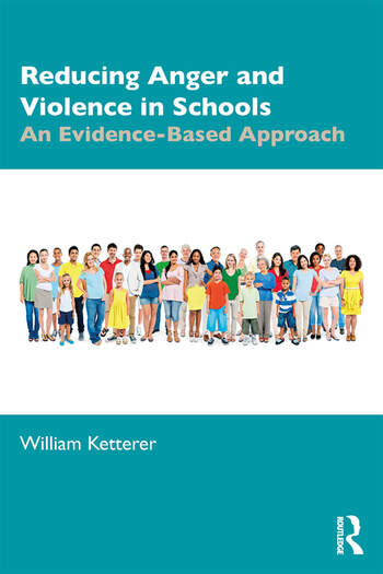 Reducing Anger and Violence in Schools An Evidence-Based Approach book cover