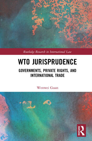 WTO Jurisprudence Governments, Private Rights and International Trade book cover