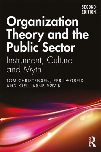 Organization Theory and the Public Sector Instrument, Culture and Myth book cover