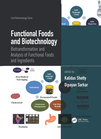 Functional Foods and Biotechnology Biotransformation and Analysis of Functional Foods and Ingredients book cover
