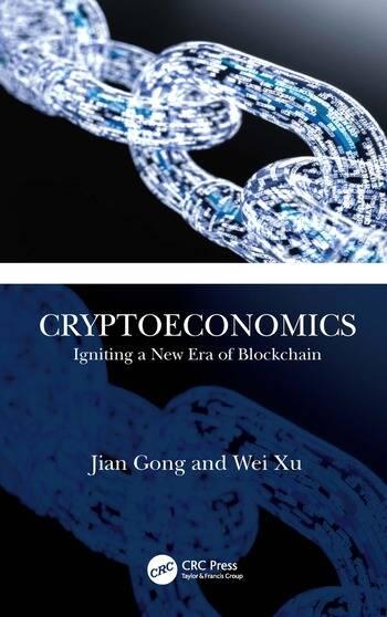 Cryptoeconomics Igniting a New Era of Blockchain book cover