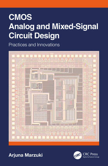 CMOS Analog and Mixed-Signal Circuit Design Practices and Innovations book cover