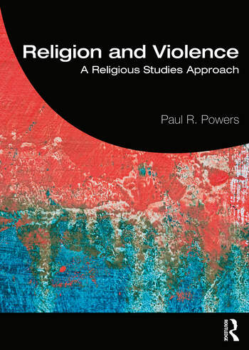 Religion and Violence A Religious Studies Approach book cover
