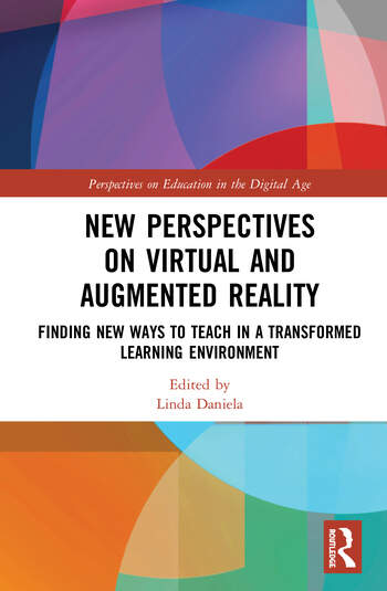 New Perspectives on Virtual and Augmented Reality Finding New Ways to Teach in a Transformed Learning Environment book cover