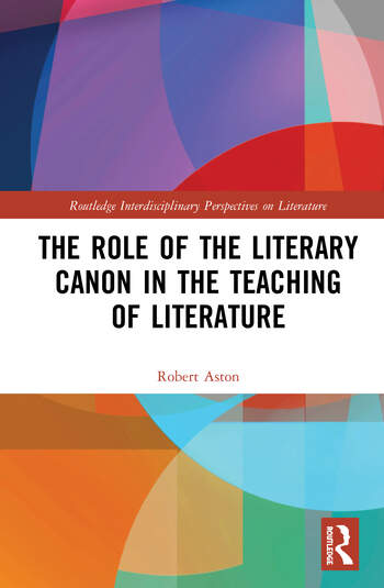 The Role of the Literary Canon in the Teaching of Literature book cover