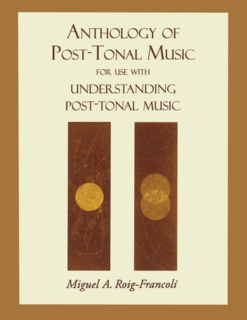 Anthology of Post-Tonal Music book cover