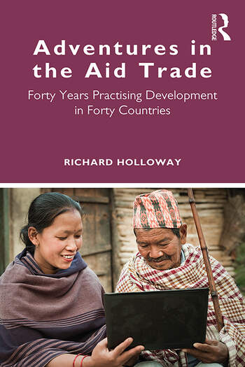 Adventures in the Aid Trade Forty Years Practising Development in Forty Countries book cover