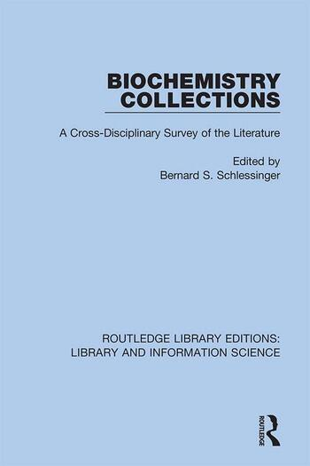 Biochemistry Collections A Cross-Disciplinary Survey of the Literature book cover