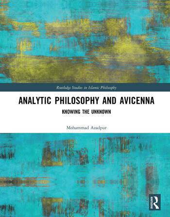 Analytic Philosophy and Avicenna Knowing the Unknown book cover