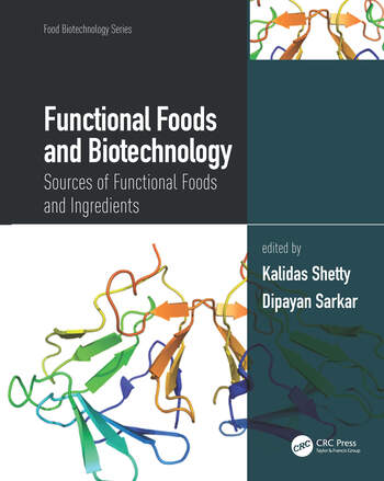 Functional Foods and Biotechnology Sources of Functional Foods and Ingredients book cover