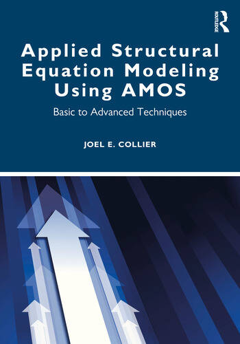 Applied Structural Equation Modeling using AMOS Basic to Advanced Techniques book cover