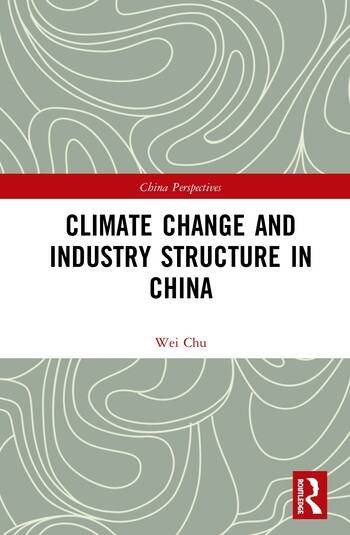 Climate Change and Industry Structure in China book cover