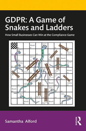 GDPR: A Game of Snakes and Ladders How Small Businesses Can Win at the Compliance Game book cover