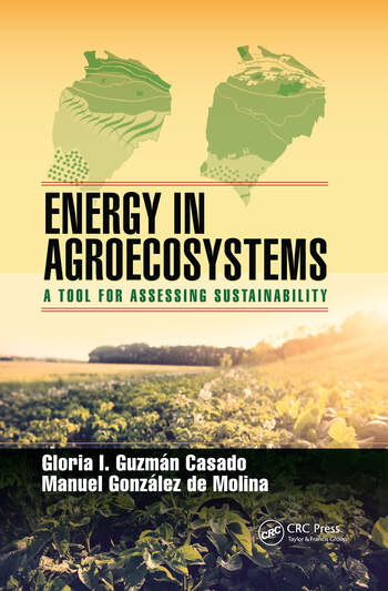Energy in Agroecosystems A Tool for Assessing Sustainability book cover