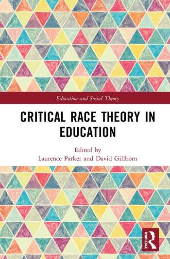 Critical Race Theory in Education book cover