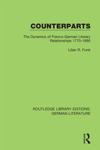 Counterparts The Dynamics of Franco-German Literary Relationships 1770-1895 book cover