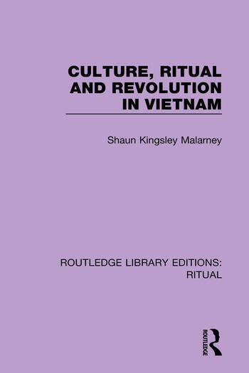 Culture, Ritual and Revolution in Vietnam book cover